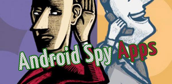 Android ücretsiz casus programlar
